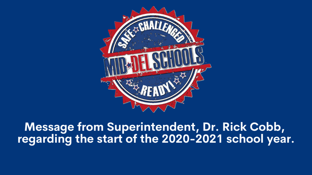 Message from Superintendent, Dr. Rick Cobb, regarding the start of the 2020-2021 school year!