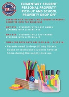 Elementary Student Personal Property Pick-Up and School Property Drop Off